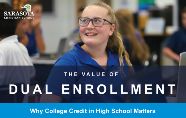 The Value of Dual Enrollment